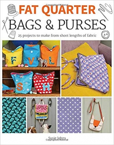 Fat Quarter Bags & Purses by Susie Johns